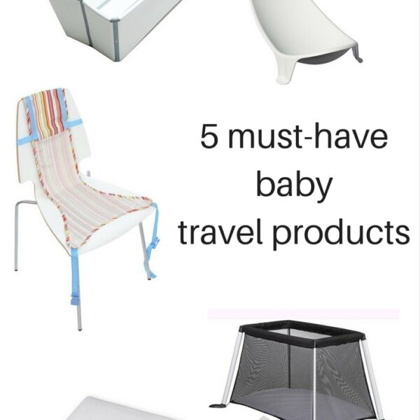 5 must-have babytravel products - pinterest
